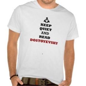 keep_quiet_and_read_dostoyevsky_tee_shirts-r2f9201f1bfd84e30b672c88f7c7a6b73_8nhdv_324